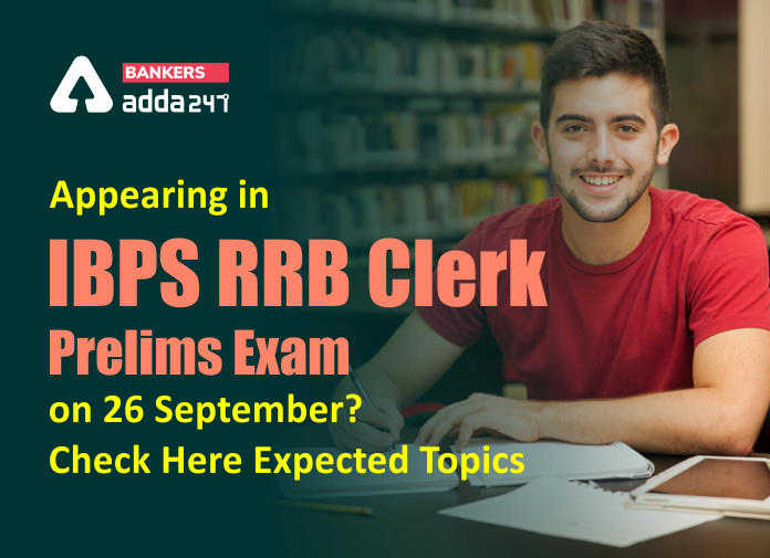 Appearing in IBPS RRB Clerk Prelims exam 2020 on 26 September? Check here Expected topics_40.1