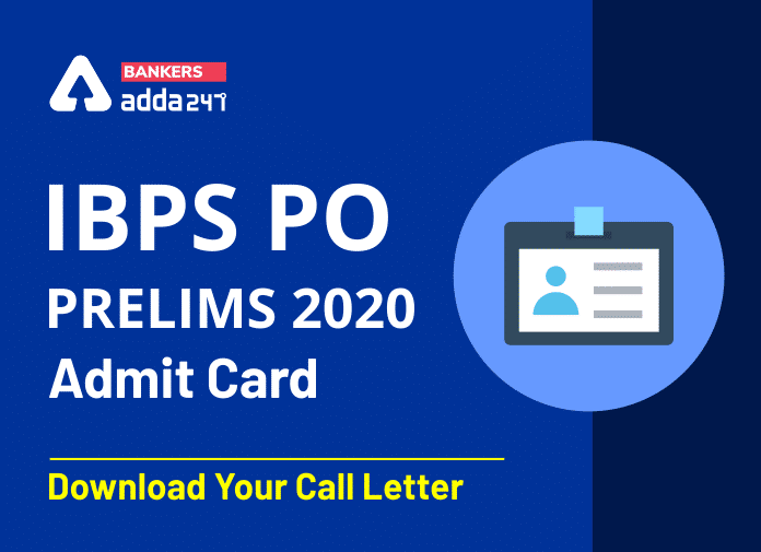 IBPS PO Admit Card 2020 Out: Direct link to download PO Prelims Call letter_40.1