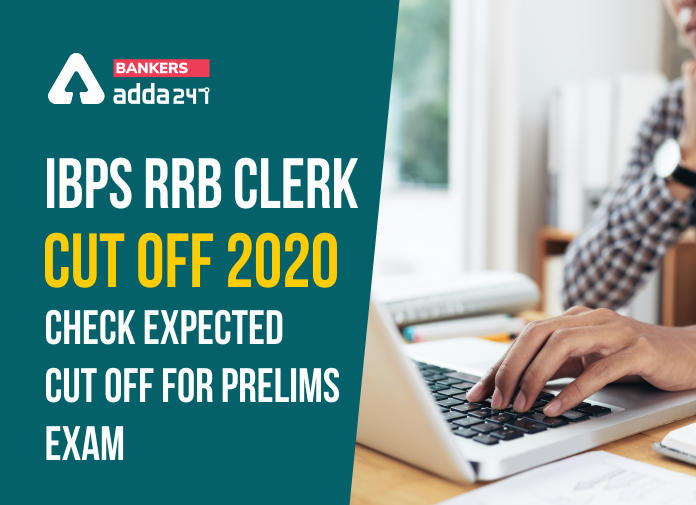 IBPS RRB Clerk Cut off 2020: Check Expected cut off for Prelims exam_40.1