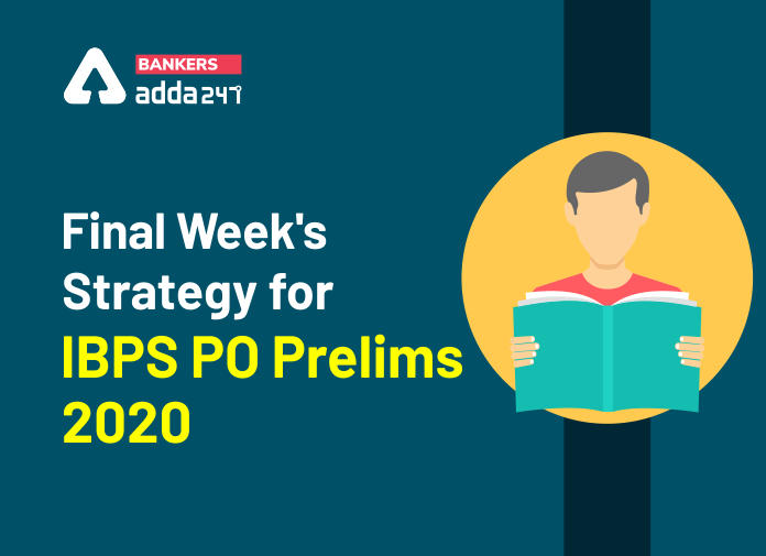 Final Week's Preparation Strategy For IBPS PO Prelims 2020_40.1