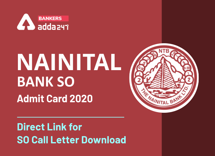 Nainital Bank SO Admit Card 2020: Direct Link for SO Call Letter Download_40.1