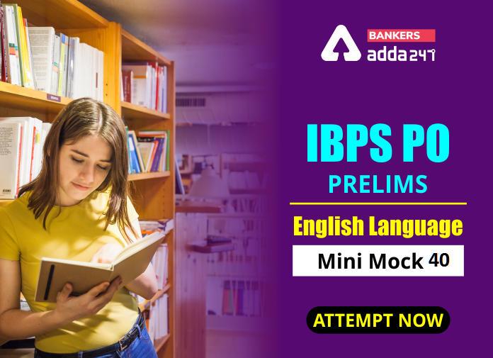 IBPS PO Prelims English Language Mini Mock Test 40- Miscellaneous_40.1