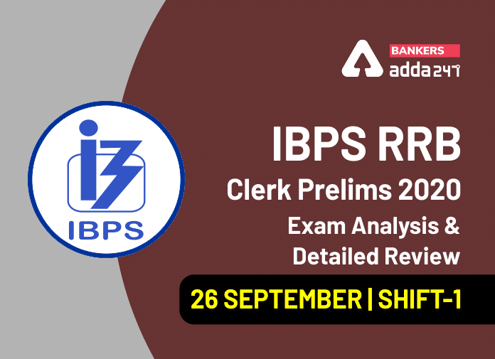 IBPS RRB Clerk Shift 1 Exam Analysis 2020, 26 September IBPS RRB Office Assistant 1st Shift Exam Review_40.1