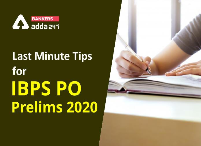 Last Minute Tips for IBPS PO Prelims Exam 2020_40.1
