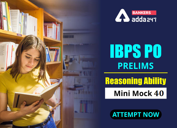 IBPS PO Prelims Reasoning Ability Mini Mock 40- Puzzle & Inequalities_40.1