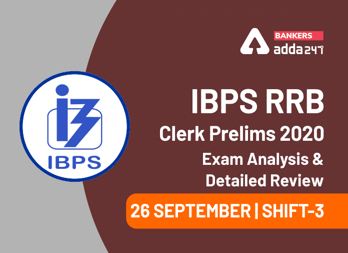 IBPS RRB Clerk Exam Analysis 2020 Shift 3 , 26 September IBPS RRB Office Assistant 3rd Shift Exam Review_40.1