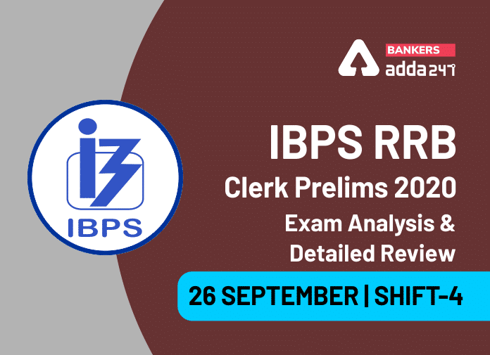 IBPS RRB Clerk Exam Analysis 2020 Shift 4, 26 September IBPS RRB OA 4th Shift Exam Review_40.1