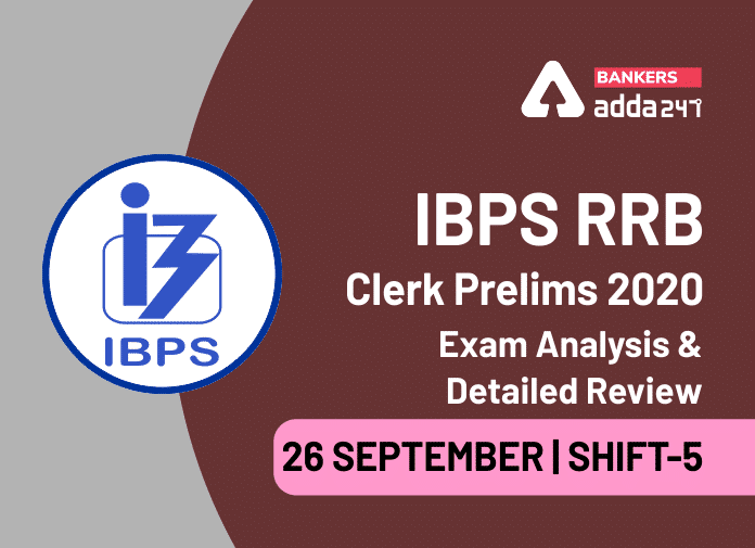 IBPS RRB Clerk Exam Analysis 2020 5th Shift, 26 September IBPS RRB Office Assistant Shift 5 Exam Review_40.1