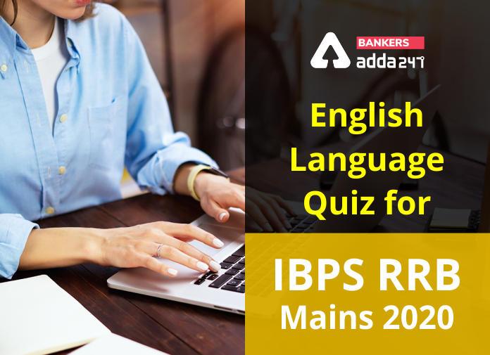 IBPS RRB Mains English Mini Mock-1: 29.09.2020_40.1