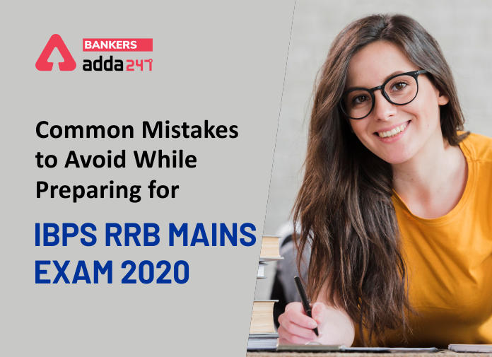 Common Mistakes To Avoid While Preparing For IBPS RRB Mains Exam 2020_40.1