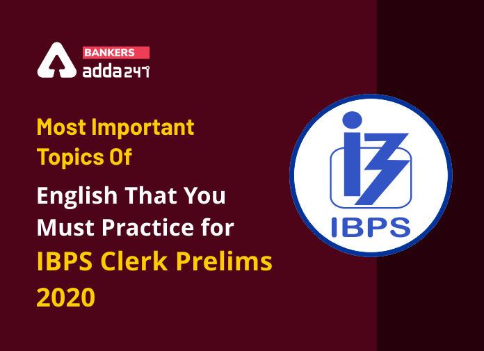 Practice IBPS Clerk Prelims 2020 English Most Important Topics_40.1