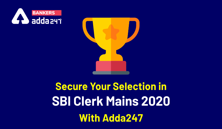 Secure Your Selection in SBI Clerk Mains 2020 With Adda247_40.1