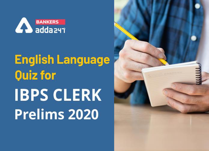 English Language Quiz for IBPS Clerk Prelims 2020- 3rd November_40.1