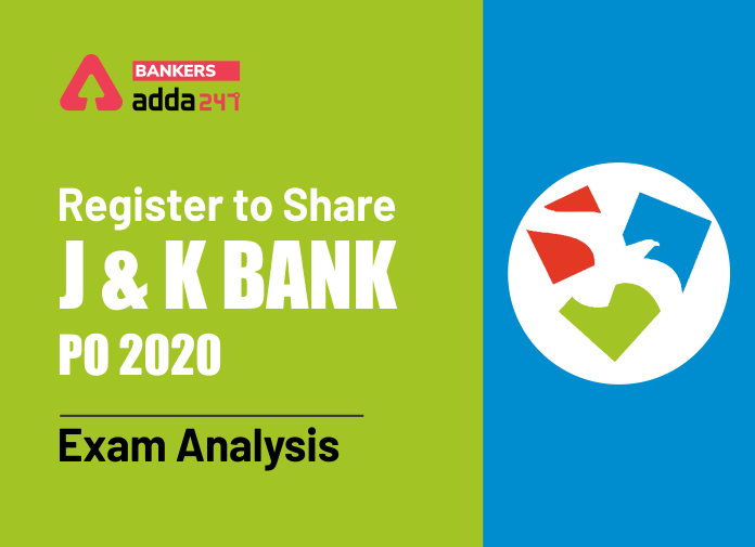 Register to Share J&K Bank PO Exam Analysis_40.1