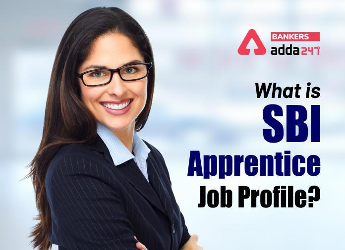 What is SBI Apprentice Job Profile?_40.1