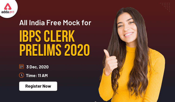 Be Ready for the Challenge on 3rd December !! All India Mock Test for IBPS Clerk Prelims 2020_40.1
