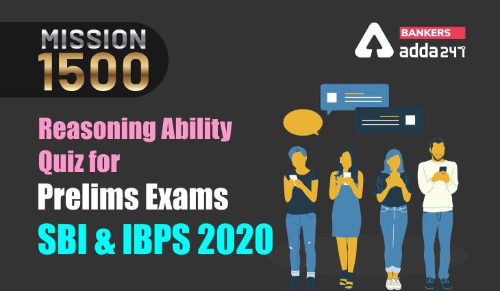 Reasoning Ability Quiz for Prelims Exams- SBI & IBPS 2020- 29th November_40.1
