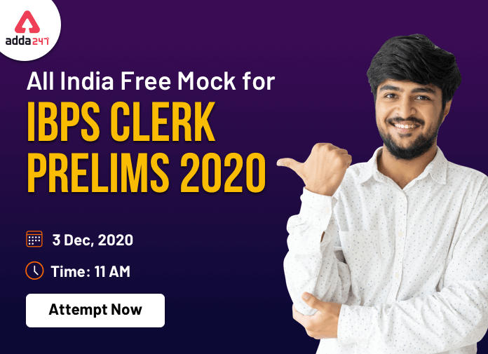 All India Mock Test for IBPS Clerk Prelims 2020 on 3rd December is LIVE- Attempt Now_40.1