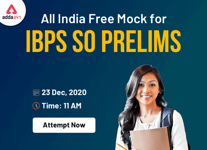 All India Mock Test for IBPS SO Prelims 2020 – Attempt Now_40.1