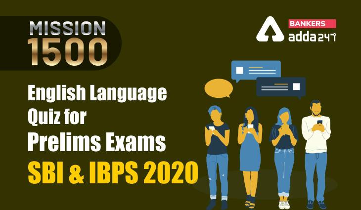 English Language Quiz for Prelims Exams- SBI & IBPS 2020- 1st January 2021_40.1