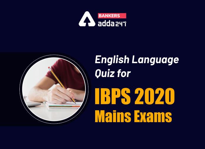 English Language Quiz for IBPS 2021 Mains Exams- 6th January_40.1