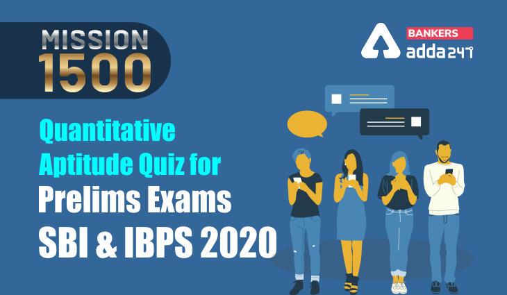Quantitative Aptitude Quiz for Prelims Exams- SBI & IBPS 2021- 4th January_40.1