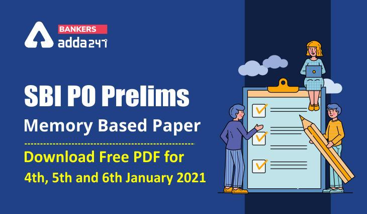 SBI PO Prelims Memory Based Paper - Download Free PDF (4th January 2021)_40.1