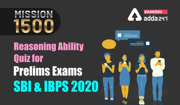 Reasoning Ability Quiz for Prelims Exams- SBI & IBPS 2021- 6th January_40.1