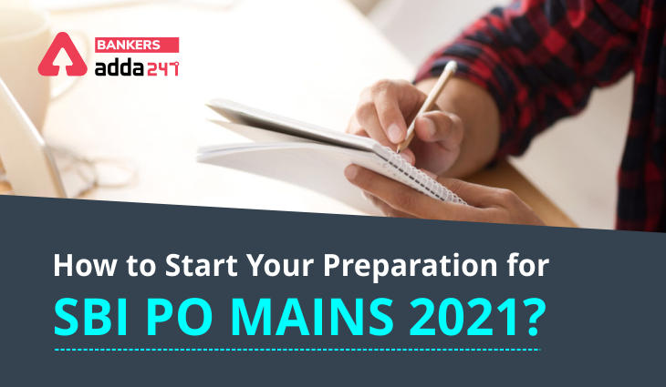 How to start your preparation for SBI PO Mains 2021?_40.1