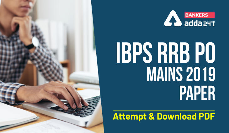 IBPS RRB PO Mains 2019 Paper- Attempt and Download PDF_40.1