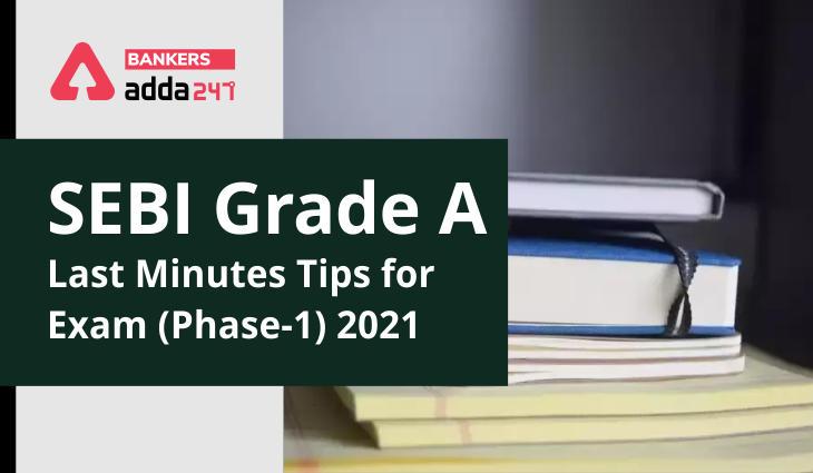 Last Minutes Tips For SEBI Grade A Exam ( Phase-1) 2021_40.1