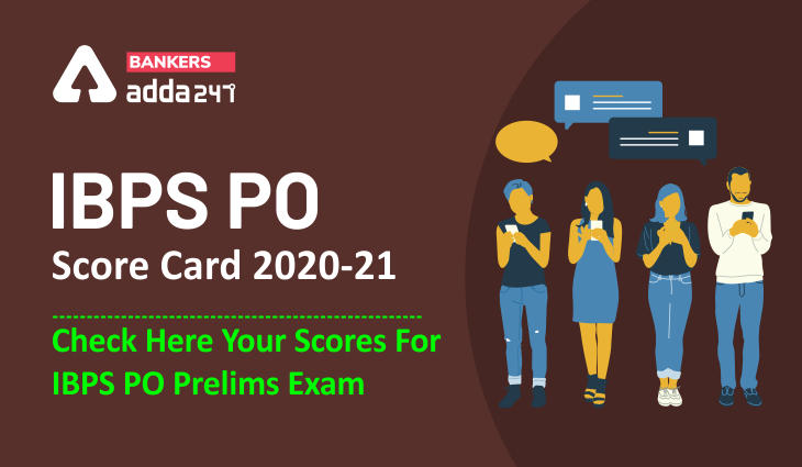 IBPS PO Score Card 2020-21 (Out): Direct Link to Check IBPS PO Prelims Marks_40.1