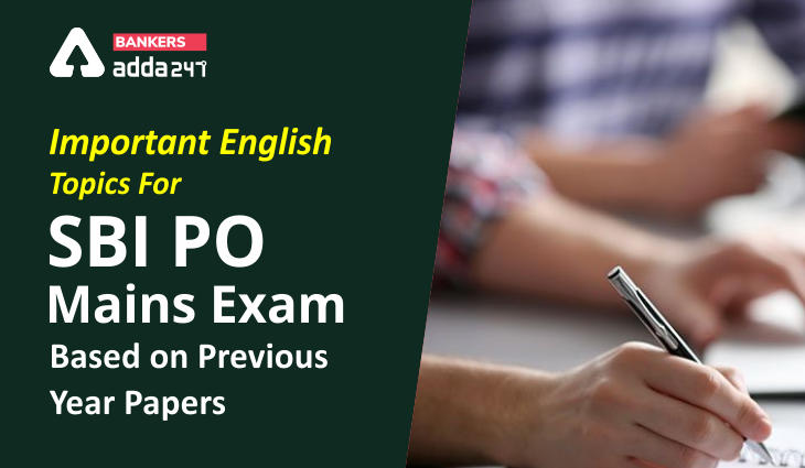 Important English Topics For SBI PO Mains Exam Based on Previous Year Papers_40.1