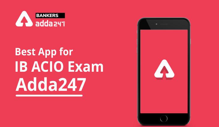 Best App for IB ACIO Exam – Adda247_40.1