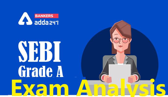 SEBI GRADE A Exam Analysis (Shift 2) 17 January 2021: Exam Analysis & Review For SEBI Grade A (Phase 1)_40.1