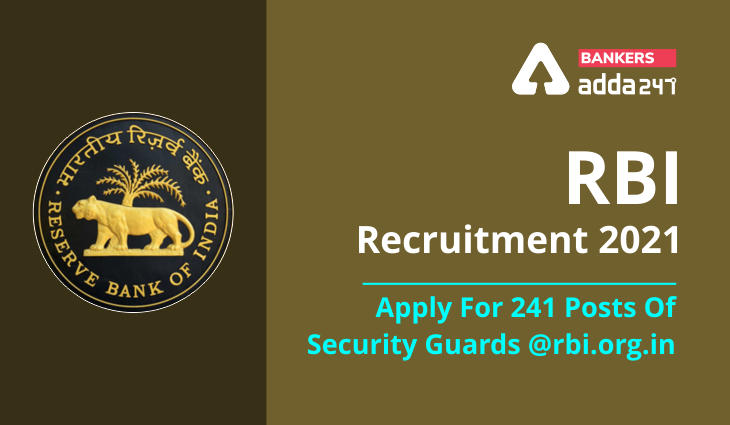 RBI Recruitment 2021: Apply For 241 Posts Of Security Guards @rbi.org.in_40.1