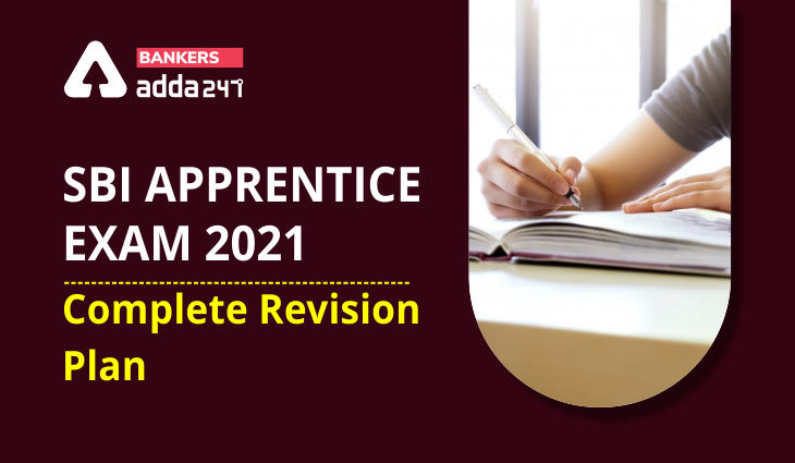 SBI Apprentice Exam 2021: Complete Revision Plan_40.1