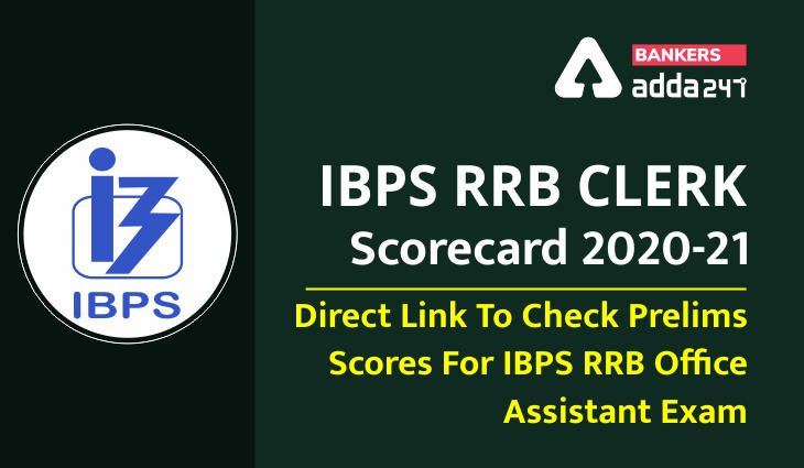 IBPS RRB Clerk Scorecard 2020-21: Direct Link To Check Prelims Scores For IBPS RRB Office Assistant Exam_40.1