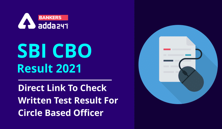 SBI CBO Result 2021: Download State Bank Circle Based Officer Result @sbi.co.in_40.1