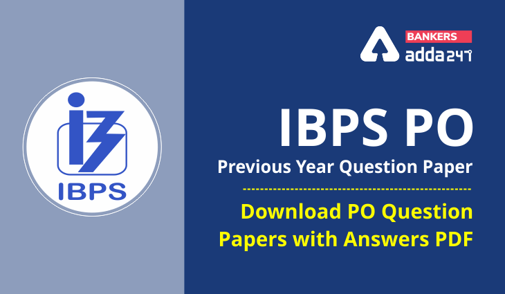 IBPS PO Previous Year Question Paper With Answer: Download PO Question PDF_40.1