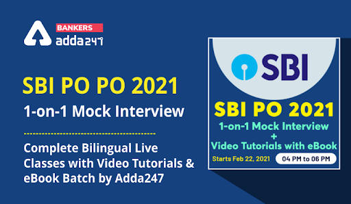 SBI PO 2021   Interview Boot Camp with 1-on-1 Mock Interview   Batch Starting today_40.1