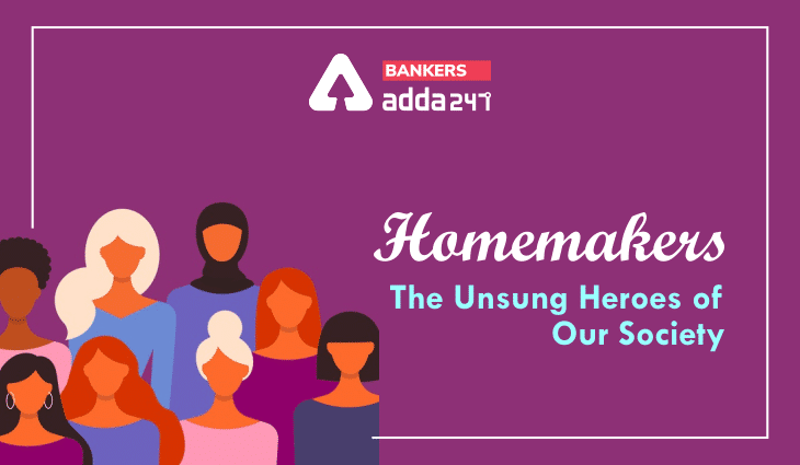 Homemakers: The unsung heroes of our society_40.1