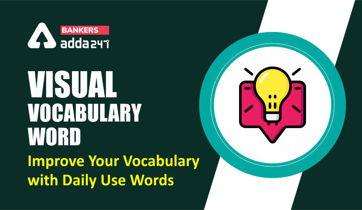 Visual Vocabulary Word: Improve Your Vocabulary with Daily Use Words: 12th March 2021_40.1