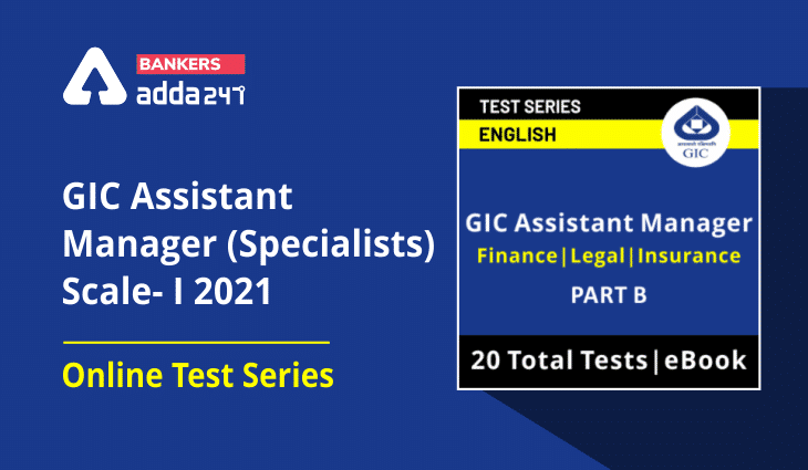 GIC Assistant Manager (Specialists) Scale-I 2021 Online Test Series_40.1