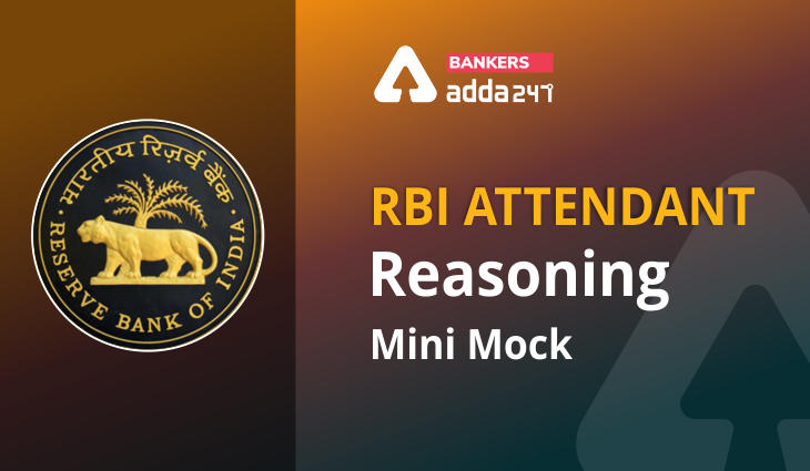 Reasoning Ability Quiz For RBI Attendant 2021- 22nd March_40.1