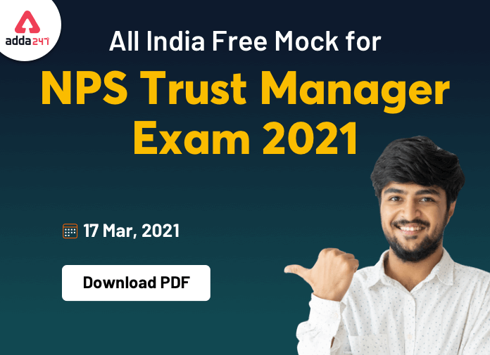 Download PDFs of the All India Mock Test for NPS Trust Exam 2021_40.1