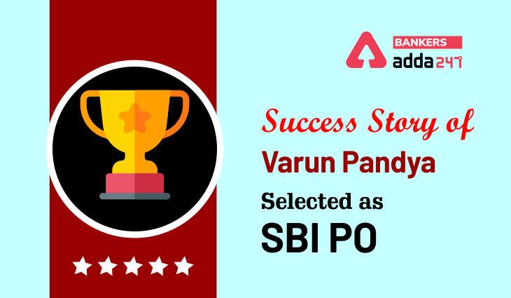SBI PO Success Story of Varun Pandya_40.1