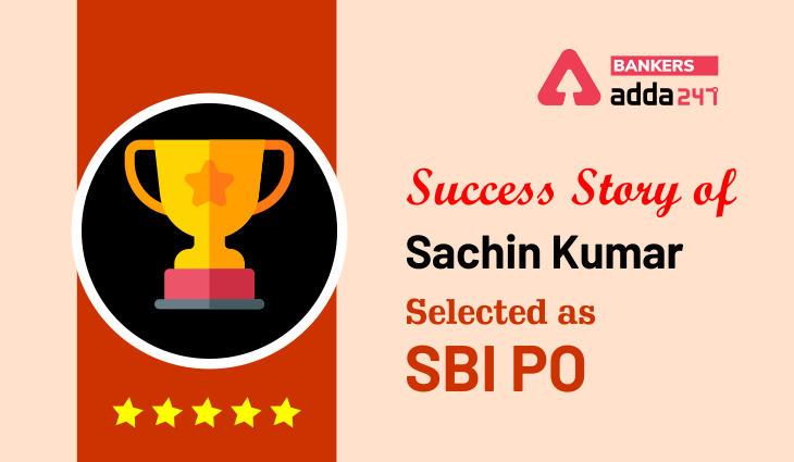 SBI PO Success Story of Sachin Kumar_40.1
