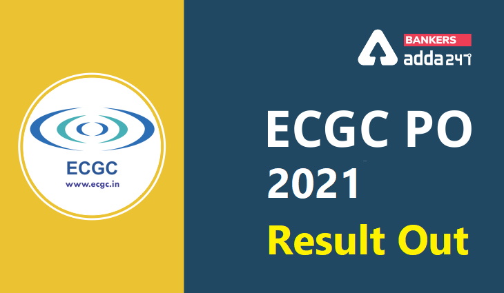 ECGC PO Marks 2021 Out: Direct Link to Check ECGC PO Marks_40.1