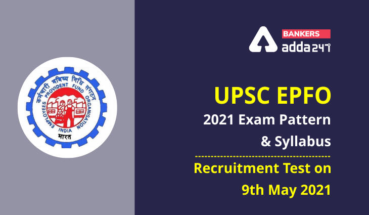 UPSC EPFO 2021 Exam Pattern and Syllabus_40.1